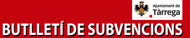 Servei d'Ajuts i Subvencions de l'Ajuntament de Tàrrega